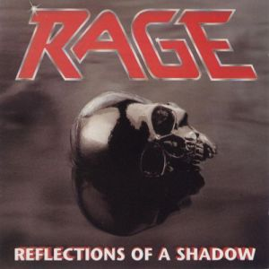 Rage - Reflection of a Shadow